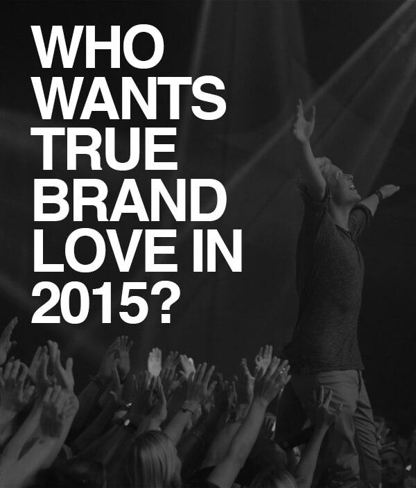 TRUE BRAND LOVE